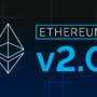 Premiera Ethereum 2.0 – Co to oznacza w praktyce?